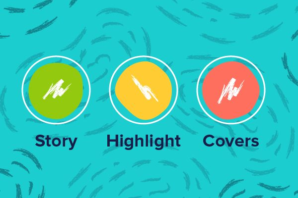 Create beautiful Instagram Highlight Covers